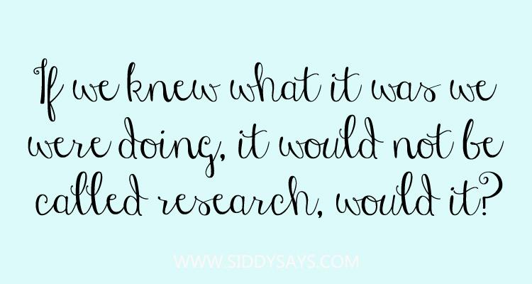 Quote about research Albert Einstein