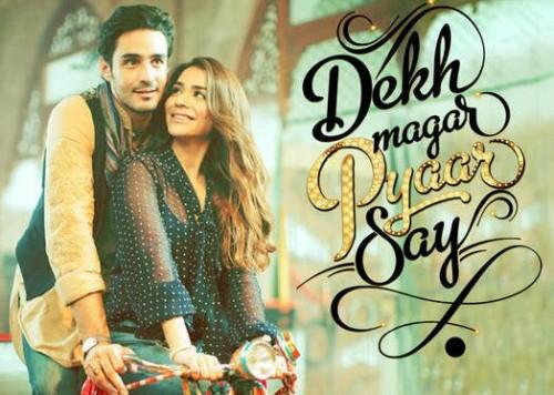 Dekh Magar Pyaar Say Full Movie