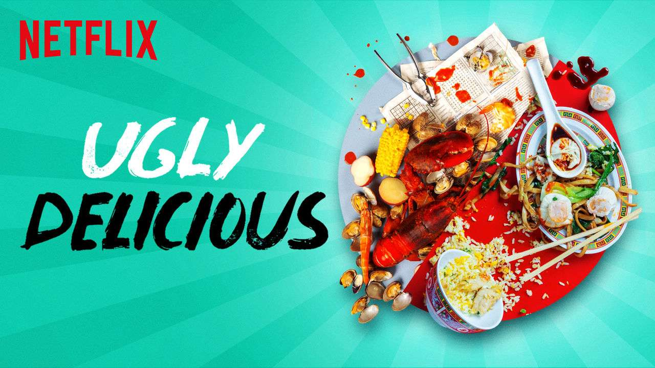 FOOD SHOWS ON NETFLIX: UGLY DELICIOUS