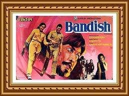 Bandish - 5 Best Classic Movies